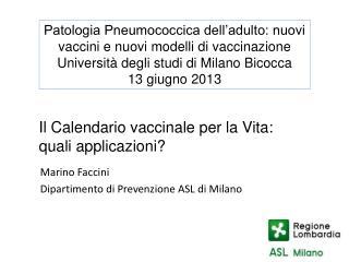 Il Calendario vaccinale per la Vita: quali applicazioni?