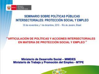 SEMINARIO SOBRE POLÍTICAS PÚBLICAS INTERSECTORIALES: PROTECCIÓN SOCIAL Y EMPLEO