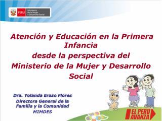 Atención y Educación en la Primera Infancia  desde la perspectiva del