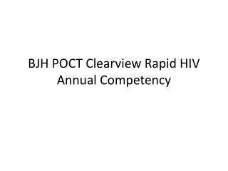 BJH POCT Clearview Rapid HIV Annual Competency