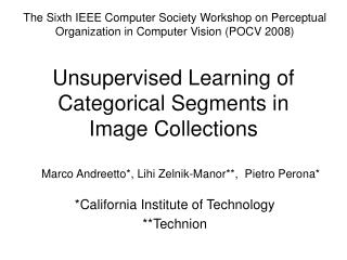 Unsupervised Learning of Categorical Segments in Image Collections