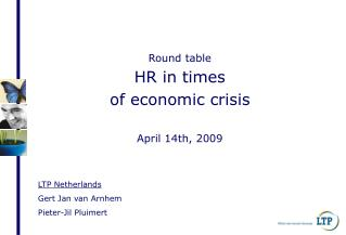 Round table HR in times  of economic crisis April 14th, 2009