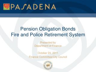 Pension Obligation Bonds Fire and Police Retirement System