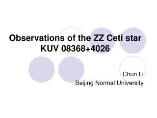 Observations of the ZZ Ceti star KUV 08368+4026