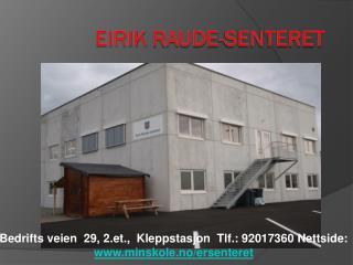 Eirik Raude-senteret