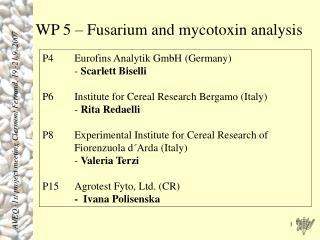 WP 5 – Fusarium and mycotoxin analysis