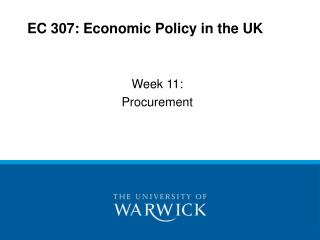 EC 307: Economic Policy in the UK