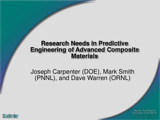 Research Needs in Predictive Engineering of Advanced Composite Materials