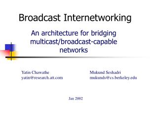 Broadcast Internetworking