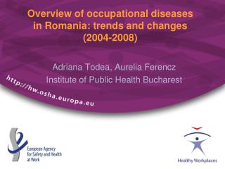 Overview of occupational diseases  in Romania: trends and changes (2004-2008)