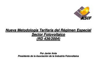 Nueva Metodología Tarifaria del Régimen Especial Sector Fotovoltaico (RD 436/2004)