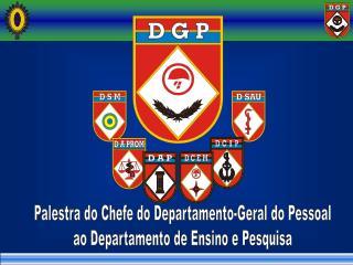 Palestra do Chefe do Departamento-Geral do Pessoal ao Departamento de Ensino e Pesquisa