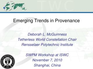 Emerging Trends in Provenance