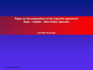 Paper on the preparation of the tripartite agreement  State – Unédic – New Public Operator