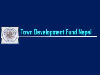 Town Development Fund Nepal