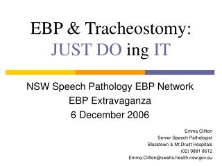 EBP & Tracheostomy: JUST DO  ing  IT