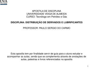 APOSTILA DE DISCIPLINA UNIVERSIDADE VEIGA DE ALMEIDA CURSO: Tecnólogo em Petróleo e Gás