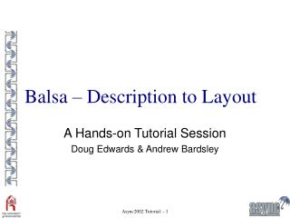 Balsa � Description to Layout