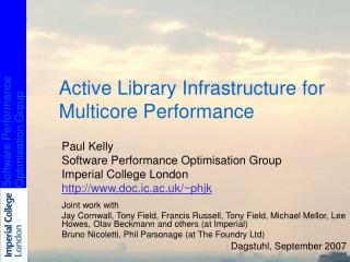 Active Library Infrastructure for Multicore Performance
