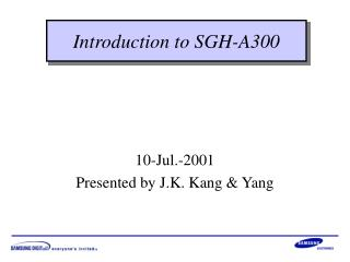 10- Jul.-2001 Presented by J.K. Kang & Yang