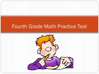 Fourth Grade Math Practice Test
