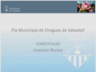 Pla Municipal de Drogues de Sabadell