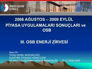 30-31 Ekim 2009 OSB İstanbul Toplantısı Sunumu