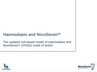 Haemostasis and NovoSeven