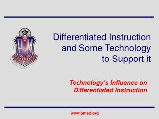 Differentiated Instruction and Some Technology to Support it