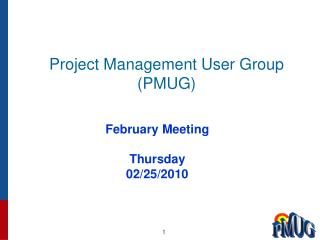 Project Management User Group (PMUG)