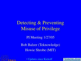 Detecting & Preventing Misuse of Privilege