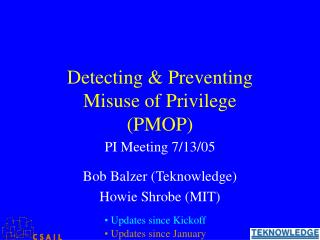 Detecting & Preventing Misuse of Privilege (PMOP)