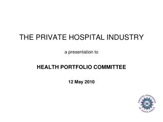 THE PRIVATE HOSPITAL INDUSTRY