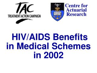 HIV/AIDS Benefits in Medical Schemes in 2002