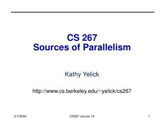 CS 267 Sources of Parallelism