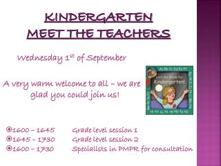 Kindergarten  Meet the Teachers