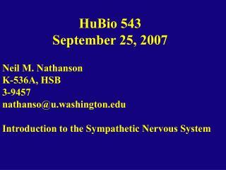 HuBio 543 September 25, 2007