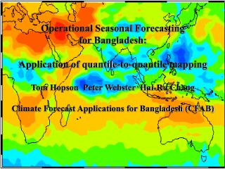 Operational Seasonal Forecasting for Bangladesh: Application of quantile-to-quantile mapping