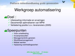 Werkgroep automatisering
