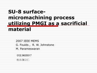 SU-8 surface-micromachining process utilizing PMGI as a sacrificial material
