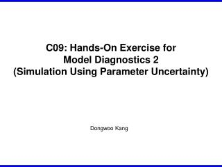 C09: Hands-On Exercise for Model Diagnostics 2 (Simulation Using Parameter Uncertainty)
