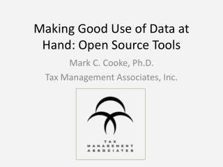 Making Good Use of Data at Hand: Open Source Tools