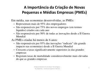 A Importância da Criação de Novas Pequenas e Médias Empresas (PMEs)