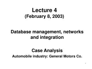 Lecture 4 (February 8, 2003)