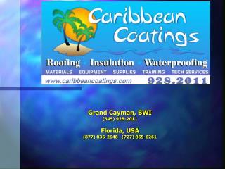 Grand Cayman, BWI (345) 928-2011 Florida, USA (877) 836-2648   (727) 865-6261