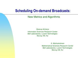 Scheduling On-demand Broadcasts: