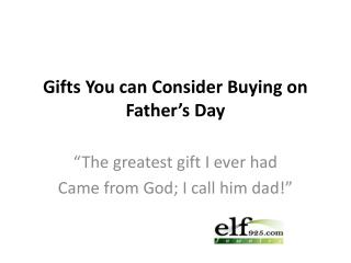 Gifts You can Consider Buying on Father's Day