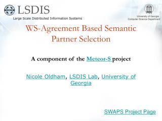 WS-Agreement Based Semantic Partner Selection A component of the  Meteor-S  project