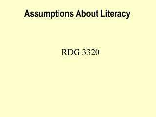 Assumptions About Literacy