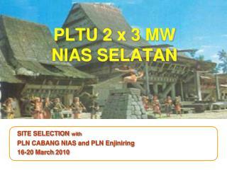 PLTU 2 x  3  MW NIAS SELATAN